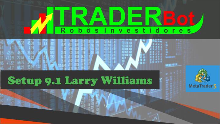 TraderBot - Setup 9.1 - Metatrader 5