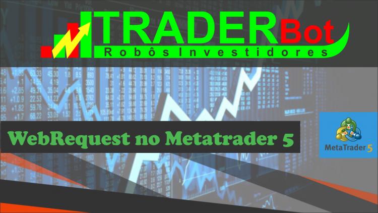 TraderBot WebRequest no Metatrader 5